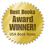 Best Books Award Winner, USA Book News